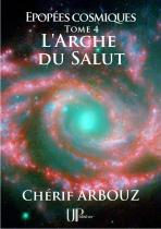 Ebook - Science-fiction - L'Arche du Salut - Chérif Arbouz