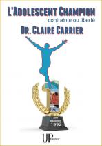 Ebook - Savoirs - L'Adolescent champion - Claire Carrier